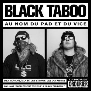 Black Taboo – Au nom du pad et du vice