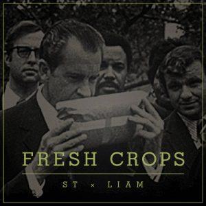 ST x LIAM – Fresh Crops