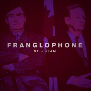 ST x LIAM – Franglophone