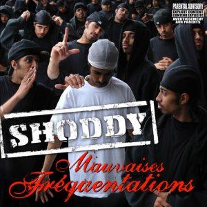 Shoddy – Mauvaises fréquentations