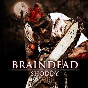 Shoddy – Braindead