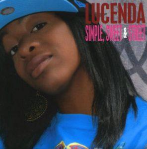 Lucenda – Simple, Sweet & Street