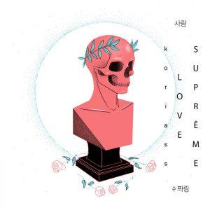 Koriass – Love suprême (Deluxe)