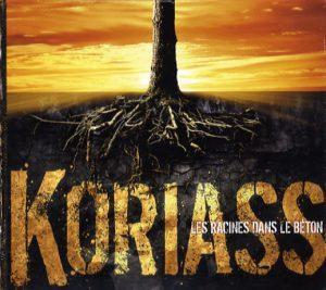 Koriass – Les racines dans le béton