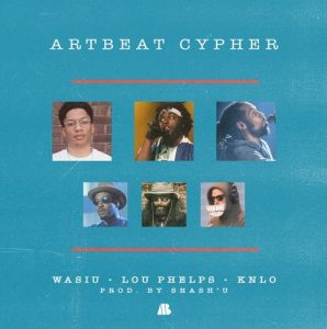 KNLO x Wasiu x Lou Phelps – ArtBeat Cypher