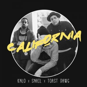 KNLO – California (Ft  Snail Kid , Toast Dawg)