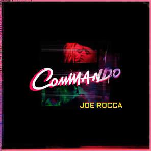 Joe Rocca – Commando