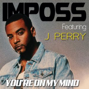 Imposs – You're on My Mind (feat. J. Perry)