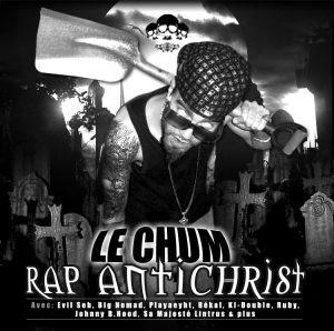 Le Chum – Rap Antichrist