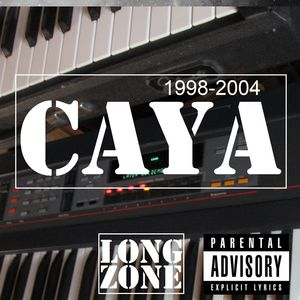 Caya – 1998-2004