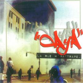 Caya – La rue m'rattrape