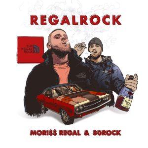 Mori$$ Regal x 80rock – RegalRock