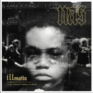 Nas – Illmatic : Live from the Kennedy Center