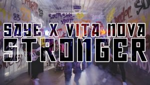 Saye x Vita Nova – Stronger