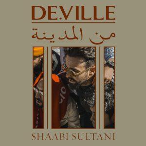De.Ville (feat. Jah Maaz) – Shaabi Sultani