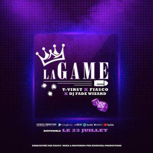 T-Virst x Fiasco x Dj Fade Wizard – La Game