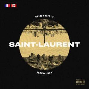 Rowjay x Mister V – Saint Laurent [Prod. parDoomX]