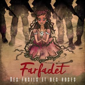 Farfadet – Des fusils et des roses