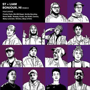 ST x LIAM – Bonjour, Hi (remix)