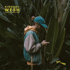 Kirouac x Kodakludo – wesh