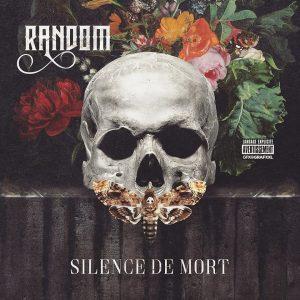 Random – Silence de Mort