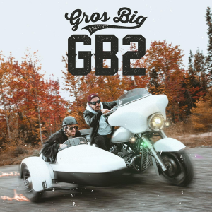 Gros Big – GB2