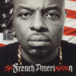 SP – French AmeriKKKa