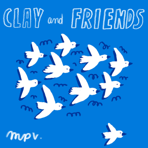 Clay and Friends – La Musica Popular De Verdun