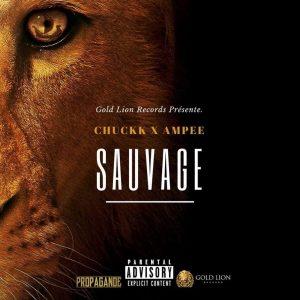 Chuckk x Ampee – Sauvage