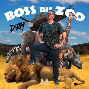 Dirty – Boss du zoo