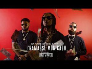 Le Chum X Sun Flame X Poppa G | J'Ramasse Mon Ca$h (Prod. Sun Flame)